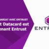 Le nouveau nom d'Entrust Datacard – Entrust!